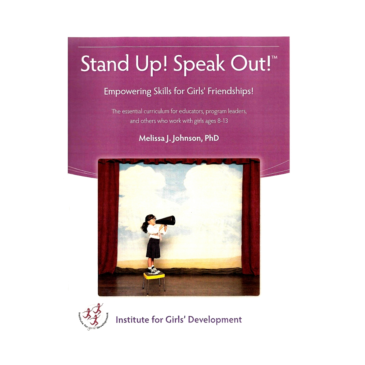 Stand Up! Speak Out! Curriculum Training – July 20-21, 2017